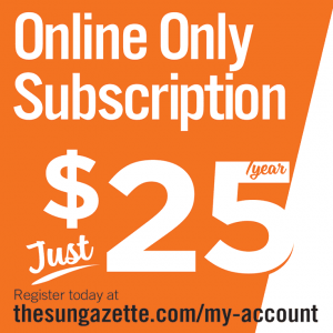 Online Only Subscription to The Sun-Gazette Newspaper, just $25 per year. Advertisement.