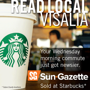 The Sun-Gazette is sold at Tulare County Starbucks locations.